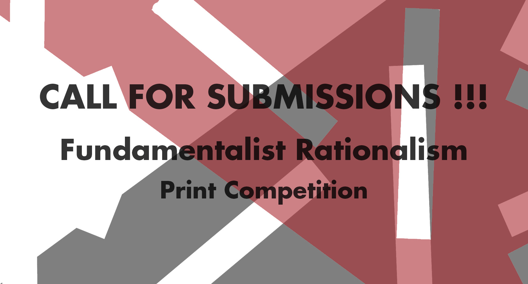Fundamentalist Rationalism - Print Competition